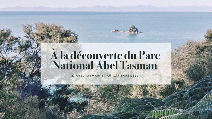 À la découverte du parc national AbelTasman