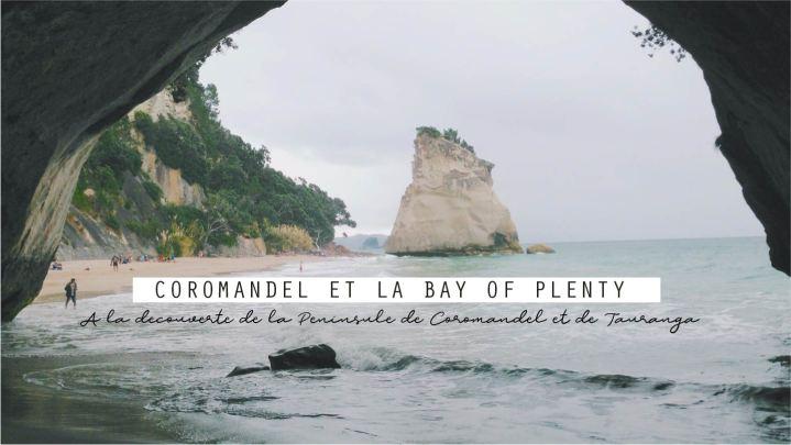 Coromandel et la Bay ofPlenty