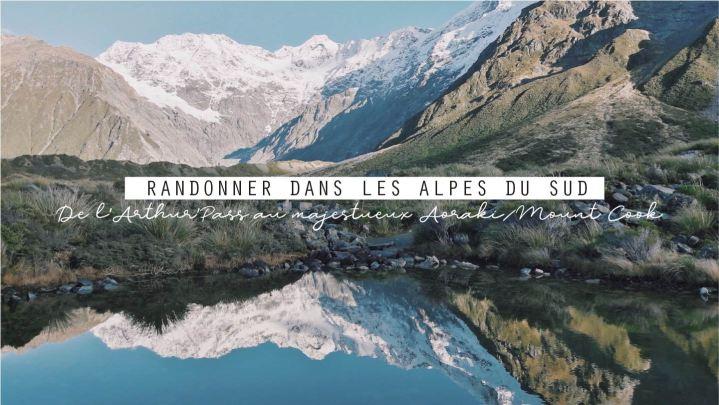 Randonner dans  les AlpesNéo-Zélandaises