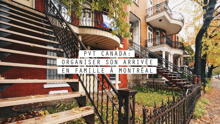 PVT CANADA: Organiser son arrivée en famille àMontréal