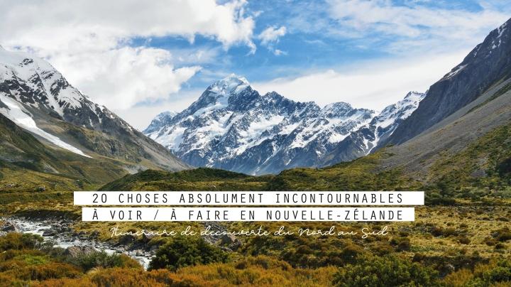 20 choses absolument incontournables à voir / à faire en Nouvelle-Zélande
