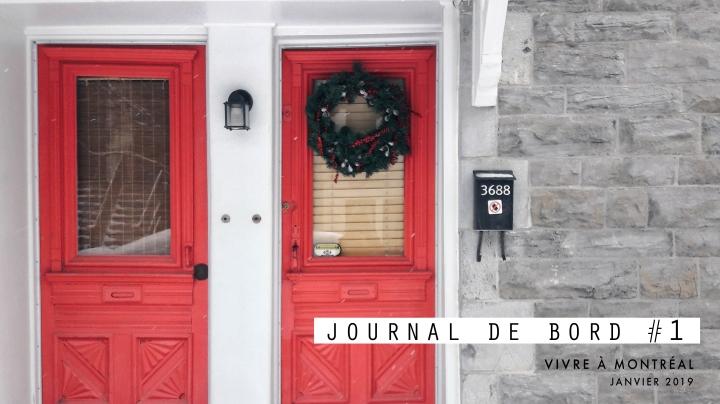 JOURNAL DE BORD #1 Vive à Montréal –Janvier