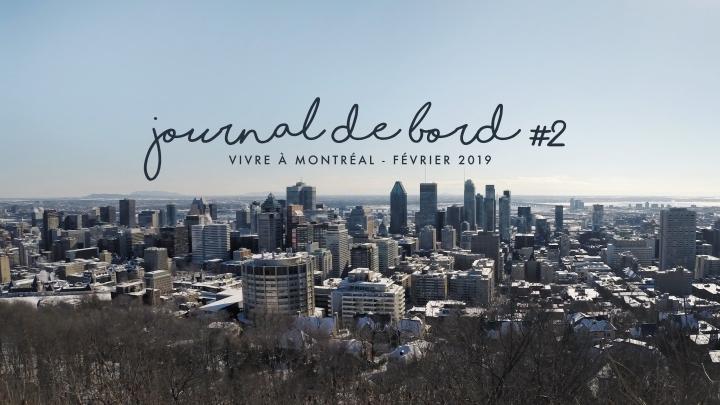 JOURNAL DE BORD #2 Vivre à Montréal –Février