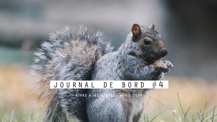 JOURNAL DE BORD #4 Vivre à Montréal –Avril
