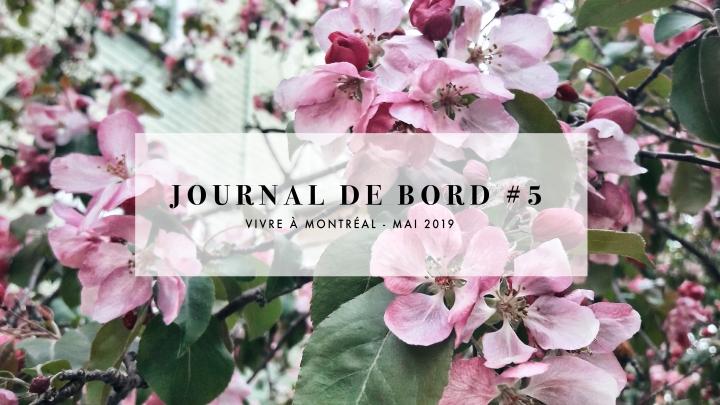 JOURNAL DE BORD #5 Vivre à Montréal –Mai